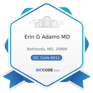 Erin G Adams MD - SIC Code 8011 - Offices and Clinics of Doctors of Medicine