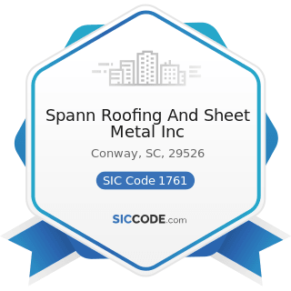 Spann Roofing And Sheet Metal Inc - SIC Code 1761 - Roofing, Siding, and Sheet Metal Work