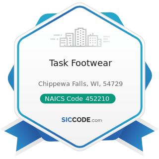 Task Footwear - NAICS Code 452210 - Department Stores