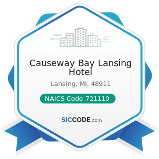 Causeway Bay Lansing Hotel - NAICS Code 721110 - Hotels (except Casino Hotels) and Motels