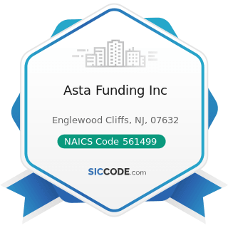 Asta Funding Inc - NAICS Code 561499 - All Other Business Support Services