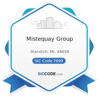 Mistequay Group - SIC Code 7699 - Repair Shops and Related Services, Not Elsewhere Classified
