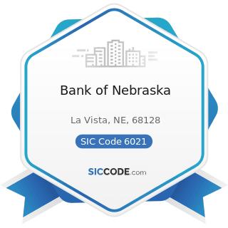 Bank of Nebraska - SIC Code 6021 - National Commercial Banks
