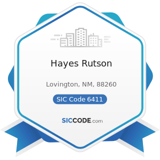 Hayes Rutson - SIC Code 6411 - Insurance Agents, Brokers and Service