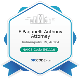 F Paganelli Anthony Attorney - NAICS Code 541110 - Offices of Lawyers