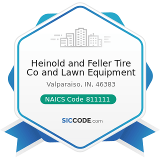 Heinold and Feller Tire Co and Lawn Equipment - NAICS Code 811111 - General Automotive Repair