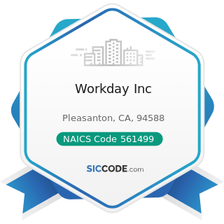 Workday Inc - NAICS Code 561499 - All Other Business Support Services