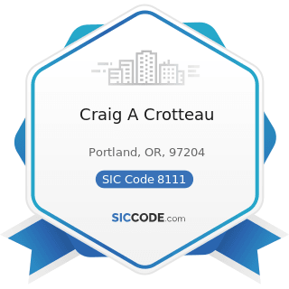 Craig A Crotteau - SIC Code 8111 - Legal Services