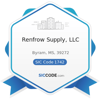 Renfrow Supply, LLC - SIC Code 1742 - Plastering, Drywall, Acoustical, and Insulation Work
