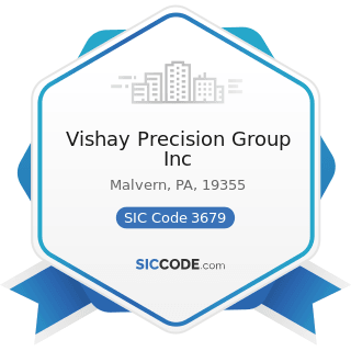 Vishay Precision Group Inc - SIC Code 3679 - Electronic Components, Not Elsewhere Classified