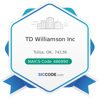TD Williamson Inc - NAICS Code 486990 - All Other Pipeline Transportation