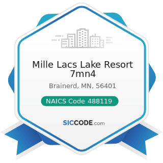 Mille Lacs Lake Resort 7mn4 - NAICS Code 488119 - Other Airport Operations