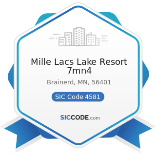 Mille Lacs Lake Resort 7mn4 - SIC Code 4581 - Airports, Flying Fields, and Airport Terminal...