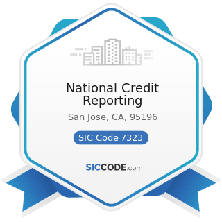 National Credit Reporting - SIC Code 7323 - Credit Reporting Services