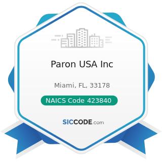 Paron USA Inc - NAICS Code 423840 - Industrial Supplies Merchant Wholesalers