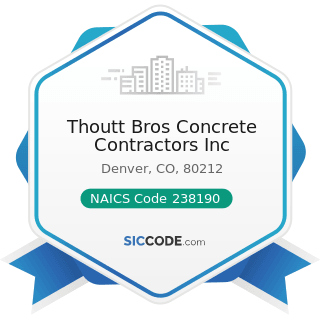 Thoutt Bros Concrete Contractors Inc - NAICS Code 238190 - Other Foundation, Structure, and...