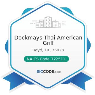 Dockmays Thai American Grill - NAICS Code 722511 - Full-Service Restaurants
