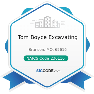 Tom Boyce Excavating - NAICS Code 236116 - New Multifamily Housing Construction (except For-Sale...