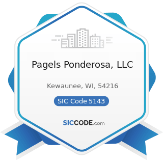 Pagels Ponderosa, LLC - SIC Code 5143 - Dairy Products, except Dried or Canned