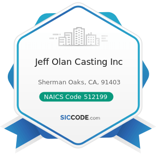 Jeff Olan Casting Inc - NAICS Code 512199 - Other Motion Picture and Video Industries
