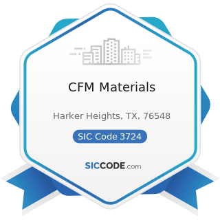 CFM Materials - SIC Code 3724 - Aircraft Engines and Engine Parts