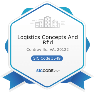 Logistics Concepts And Rfid - SIC Code 3549 - Metalworking Machinery, Not Elsewhere Classified