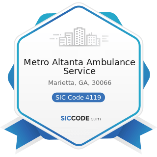 Metro Altanta Ambulance Service - SIC Code 4119 - Local Passenger Transportation, Not Elsewhere...