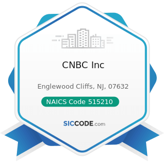 CNBC Inc - NAICS Code 515210 - Cable and Other Subscription Programming