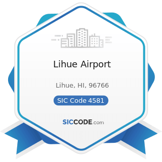 Lihue Airport - SIC Code 4581 - Airports, Flying Fields, and Airport Terminal Services