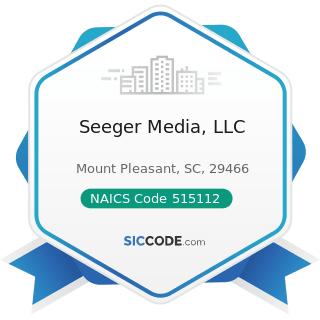 Seeger Media, LLC - NAICS Code 515112 - Radio Stations