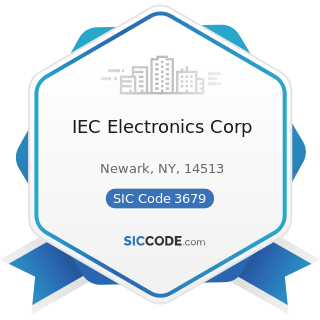 IEC Electronics Corp - SIC Code 3679 - Electronic Components, Not Elsewhere Classified