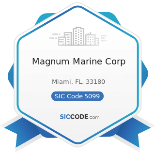 Magnum Marine Corp - SIC Code 5099 - Durable Goods, Not Elsewhere Classified