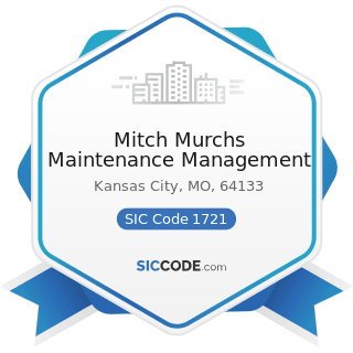 Mitch Murchs Maintenance Management - SIC Code 1721 - Painting and Paper Hanging