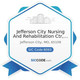 Jefferson City Nursing And Rehabilitation Ctr, LLC - SIC Code 8093 - Specialty Outpatient...