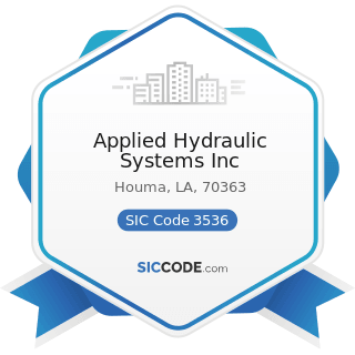 Applied Hydraulic Systems Inc - SIC Code 3536 - Overhead Traveling Cranes, Hoists, and Monorail...