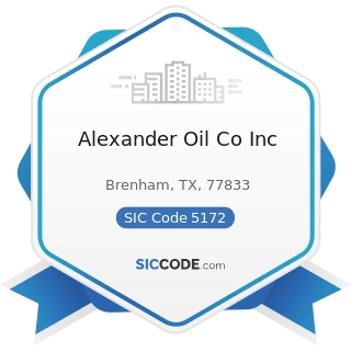 Alexander Oil Co Inc - SIC Code 5172 - Petroleum and Petroleum Products Wholesalers, except Bulk...