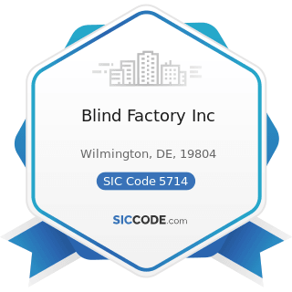 Blind Factory Inc - SIC Code 5714 - Drapery, Curtain, and Upholstery Stores