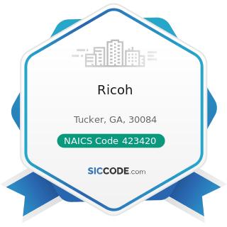 Ricoh - NAICS Code 423420 - Office Equipment Merchant Wholesalers