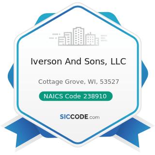 Iverson And Sons, LLC - NAICS Code 238910 - Site Preparation Contractors