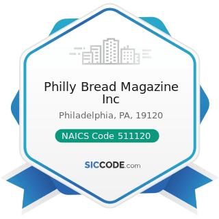 Philly Bread Magazine Inc - NAICS Code 511120 - Periodical Publishers