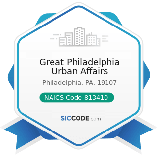 Great Philadelphia Urban Affairs - NAICS Code 813410 - Civic and Social Organizations