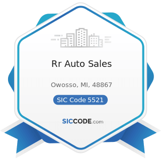 Rr Auto Sales - SIC Code 5521 - Motor Vehicle Dealers (Used Only)