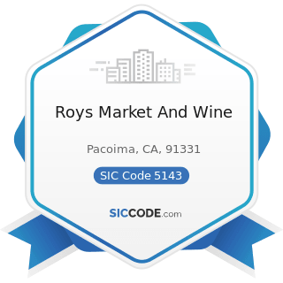 Roys Market And Wine - SIC Code 5143 - Dairy Products, except Dried or Canned