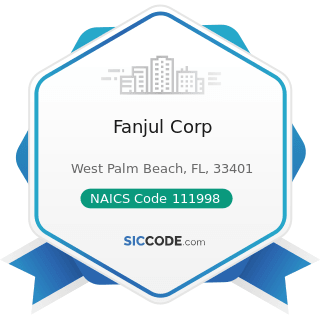 Fanjul Corp - NAICS Code 111998 - All Other Miscellaneous Crop Farming