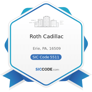 Roth Cadillac - SIC Code 5511 - Motor Vehicle Dealers (New and Used)