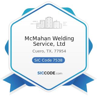McMahan Welding Service, Ltd - SIC Code 7538 - General Automotive Repair Shops