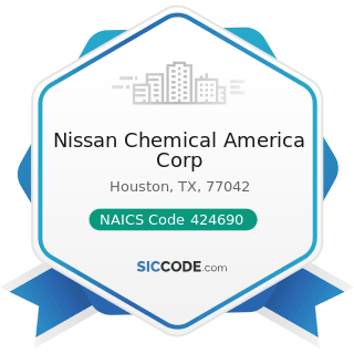 Nissan Chemical America Corp - NAICS Code 424690 - Other Chemical and Allied Products Merchant...