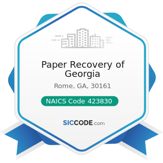 Paper Recovery of Georgia - NAICS Code 423830 - Industrial Machinery and Equipment Merchant...