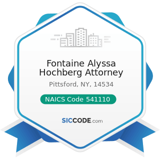 Fontaine Alyssa Hochberg Attorney - NAICS Code 541110 - Offices of Lawyers