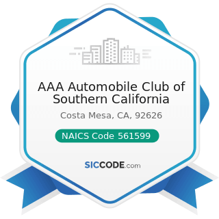 AAA Automobile Club of Southern California - NAICS Code 561599 - All Other Travel Arrangement...